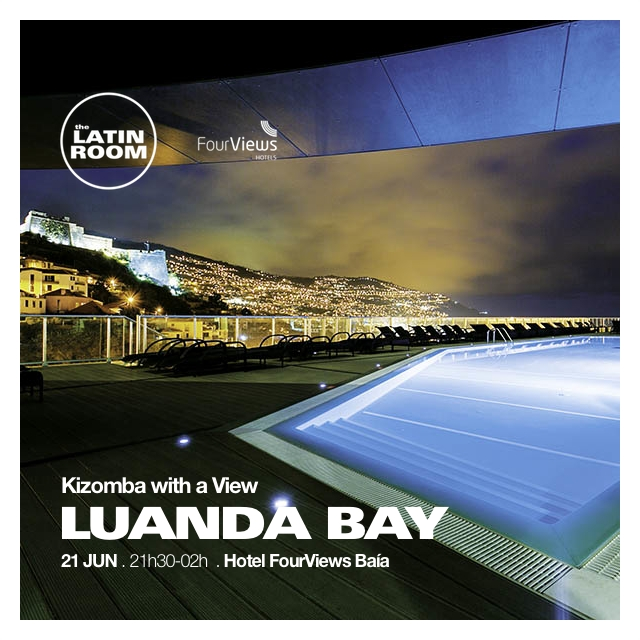 LUANDA BAY KIZOMBA POOL PARTY - Funchal, Madeira - LATIN ROOM