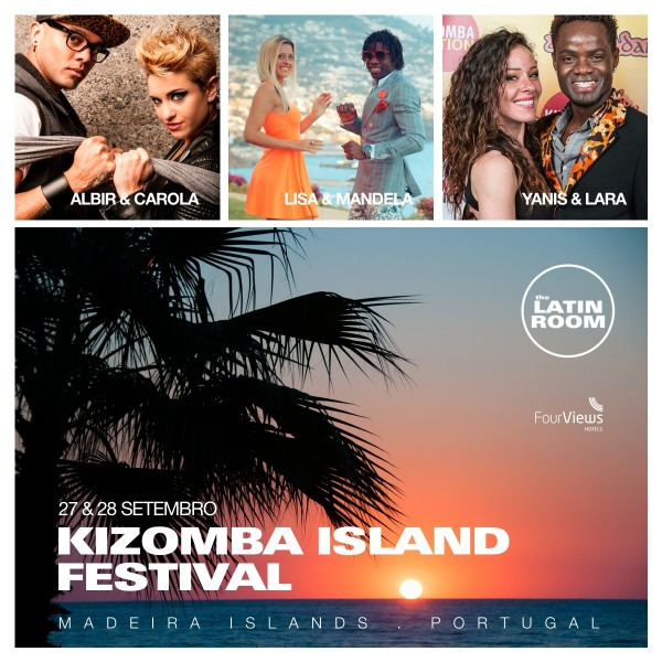 KIZOMBA ISLAND FESTIVAL MADEIRA PORTUGAL - by The Latin Room